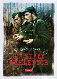 okładka Oddziały Wyklętych, Ebook   Szymon Nowak