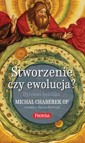 okładka Stworzenie czy ewolucja?, Ebook | Tomasz Rowiński, Michał Chaberek
