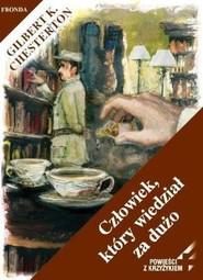 okładka Człowiek, który wiedział za dużo, Ebook | Gilbert Keith  Chesterton
