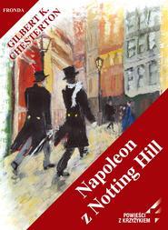 okładka Napoleon z Notting Hill, Ebook | Gilbert Keith  Chesterton