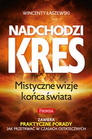 okładka Nadchodzi kres, Ebook | Wincenty Łaszewski