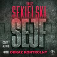 okładka Sejf. Obraz kontrolny, Audiobook | Tomasz Sekielski