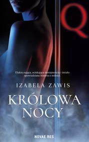 okładka Królowa nocy, Ebook | Izabela Zawis