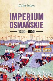 okładka Imperium Osmańskie 1300–1650, Ebook   Imber Colin