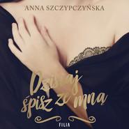 okładka Dzisiaj śpisz ze mną, Audiobook | Anna Szczypczyńska