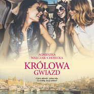 okładka Królowa gwiazd, Audiobook   AGNIESZKA WALCZAK-CHOJECKA