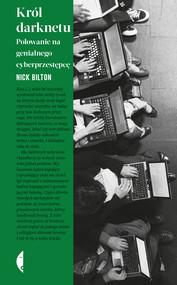 okładka Król darknetu, Ebook | Bilton Nick