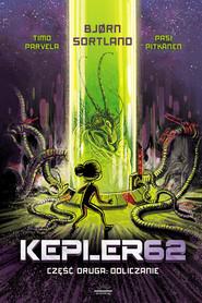 okładka Kepler62 Część druga: Odliczanie, Ebook | Parvela Timo, Bjorn Sortland