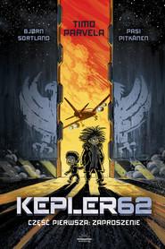 okładka Kepler62 Część Pierwsza: Zaproszenie, Ebook | Parvela Timo, Bjorn Sortland