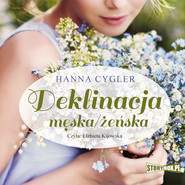 okładka Deklinacja męska/żeńska, Audiobook | Hanna Cygler