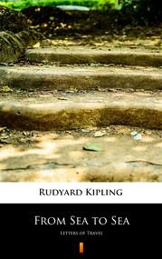 okładka From Sea to Sea, Ebook | Rudyard Kipling