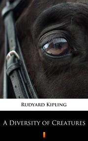 okładka A Diversity of Creatures, Ebook | Rudyard Kipling