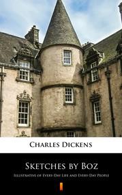 okładka Sketches by Boz, Ebook | Charles Dickens