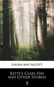 okładka Kitty's Class Day and Other Stories, Ebook | Louisa May Alcott