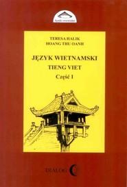 okładka Język wietnamski - Podręcznik - Część I, Ebook | Teresa Halik, Hoang Thu Oanh