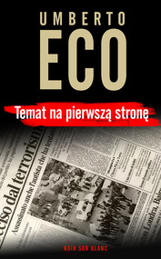 okładka Temat na pierwszą stronę, Ebook   Umberto Eco