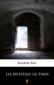 okładka Les Mystères de Paris, Ebook | Eugène Sue