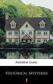 okładka Historical Mysteries, Ebook   Andrew Lang