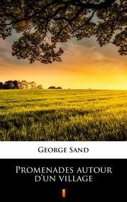 okładka Promenades autour d'un village, Ebook | George Sand