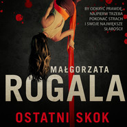 okładka Ostatni Skok, Audiobook | Małgorzata Rogala