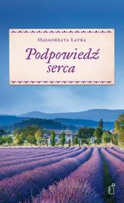 okładka Podpowiedź serca, Ebook | Małgorzata Łatka