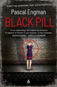 okładka Black Pill, Ebook   Engman Pascal