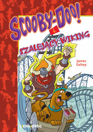 okładka Scooby-Doo i szalejący Wiking, Ebook | James Gelsey