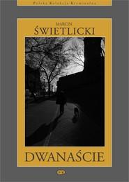 okładka Dwanaście, Ebook   Marcin  Świetlicki