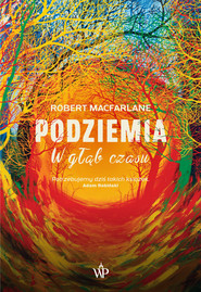 okładka Podziemia, Ebook   Robert Macfarlane