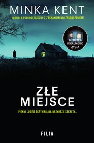 okładka Złe miejsce, Ebook | Minka Kent