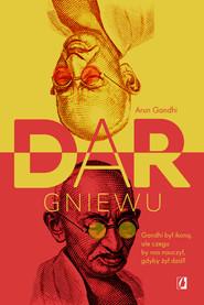 okładka Dar gniewu, Ebook | Arun Gandhi