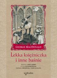 okładka Lekka księżniczka i inne baśnie, Audiobook | George MacDonald