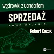 okładka Wędrówki z Gandalfem. Sprzedaż, Audiobook | Robert Kozak