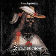 okładka Świat duchów, Audiobook   Leon Rogalski
