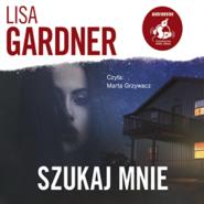 okładka Szukaj mnie, Audiobook | Lisa Gardner