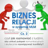 okładka Biznes relacji w systemie MLM. Część 2, Audiobook   Zarzycka-Bienias Renata