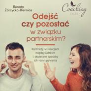 okładka Odejść czy pozostać w związku partnerskim?, Audiobook   Zarzycka-Bienias Renata