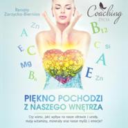 okładka Piękno pochodzi z naszego wnętrza, Audiobook | Zarzycka-Bienias Renata