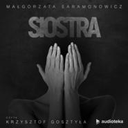 okładka Siostra, Audiobook | Małgorzata Saramonowicz