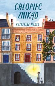 okładka Chłopiec znikąd, Ebook | Marsh Katherine