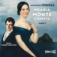 okładka Hrabia Monte Christo. Część 1, Audiobook | Aleksander  Dumas