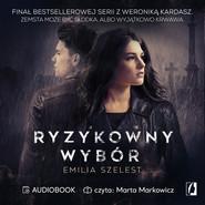 okładka Ryzykowny wybór, Audiobook | Emilia Szelest