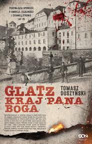 okładka Glatz. Kraj Pana Boga, Ebook | Tomasz Duszyński