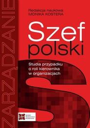 okładka Szef polski, Ebook | Monika Kostera