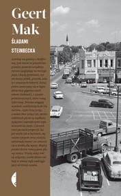 okładka Śladami Steinbecka. W poszukiwaniu Ameryki, Ebook | Geert Mak