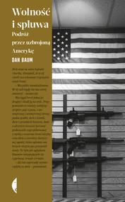 okładka Wolność i spluwa, Ebook   Dan Baum