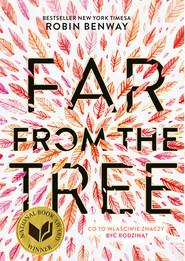 okładka Far from the tree, Ebook | Robin  Benway