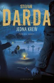 okładka Jedna krew, Ebook | Stefan Darda