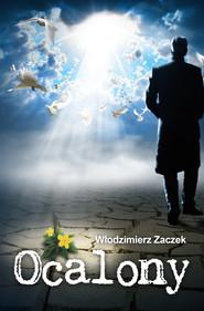 okładka Ocalony, Ebook | Włodzimierz Zaczek