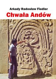 okładka Chwała Andów, Ebook   Arkady Fiedler